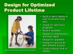 design for optimized product lifetime