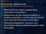 choosing references white and walker 1997 landres et al 1999 stephenson 1999