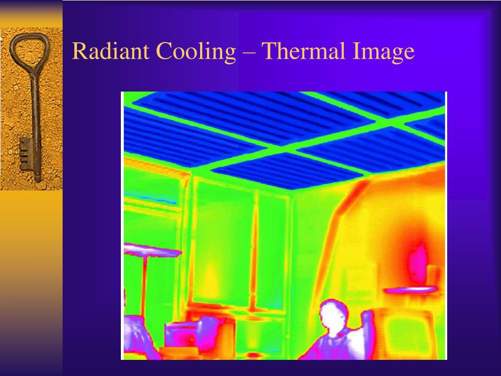 Radiant Cooling – Thermal Image