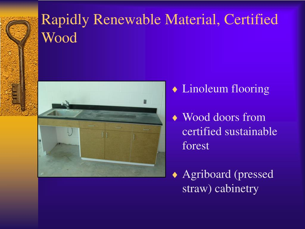 Rapidly Renewable Material, Certified Wood