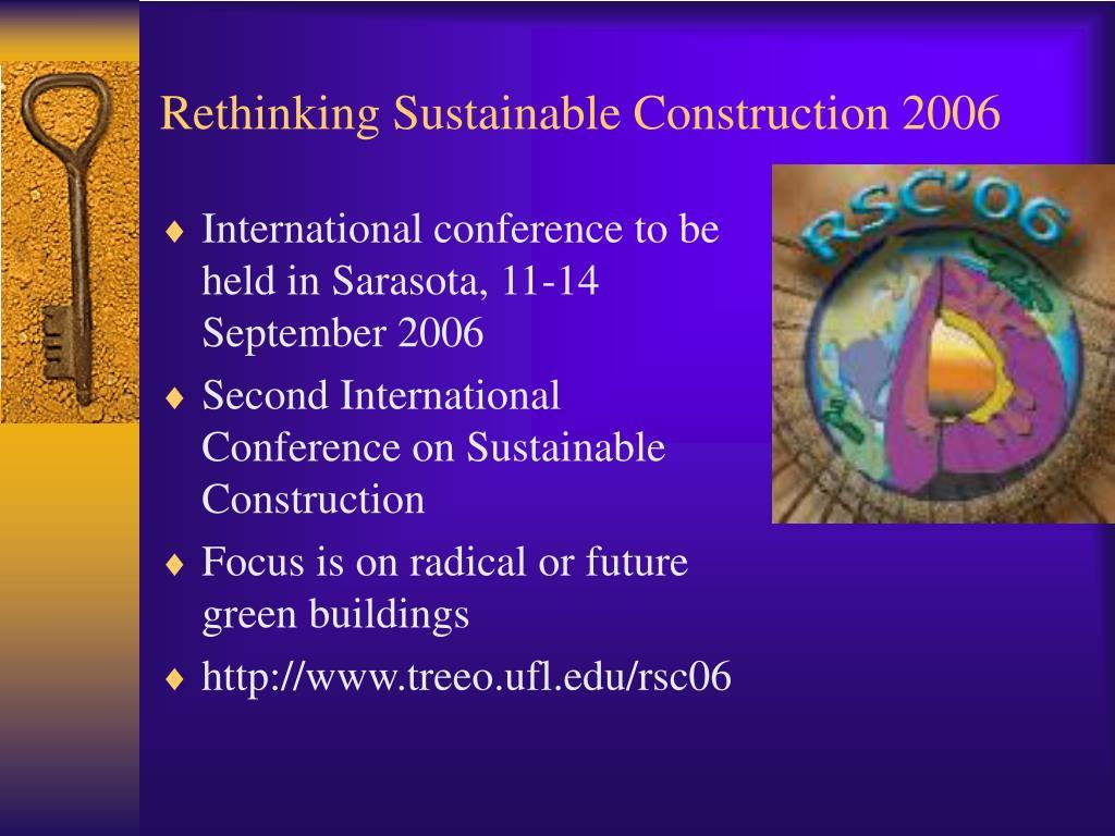 Rethinking Sustainable Construction 2006