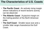 the characteristics of u s coasts