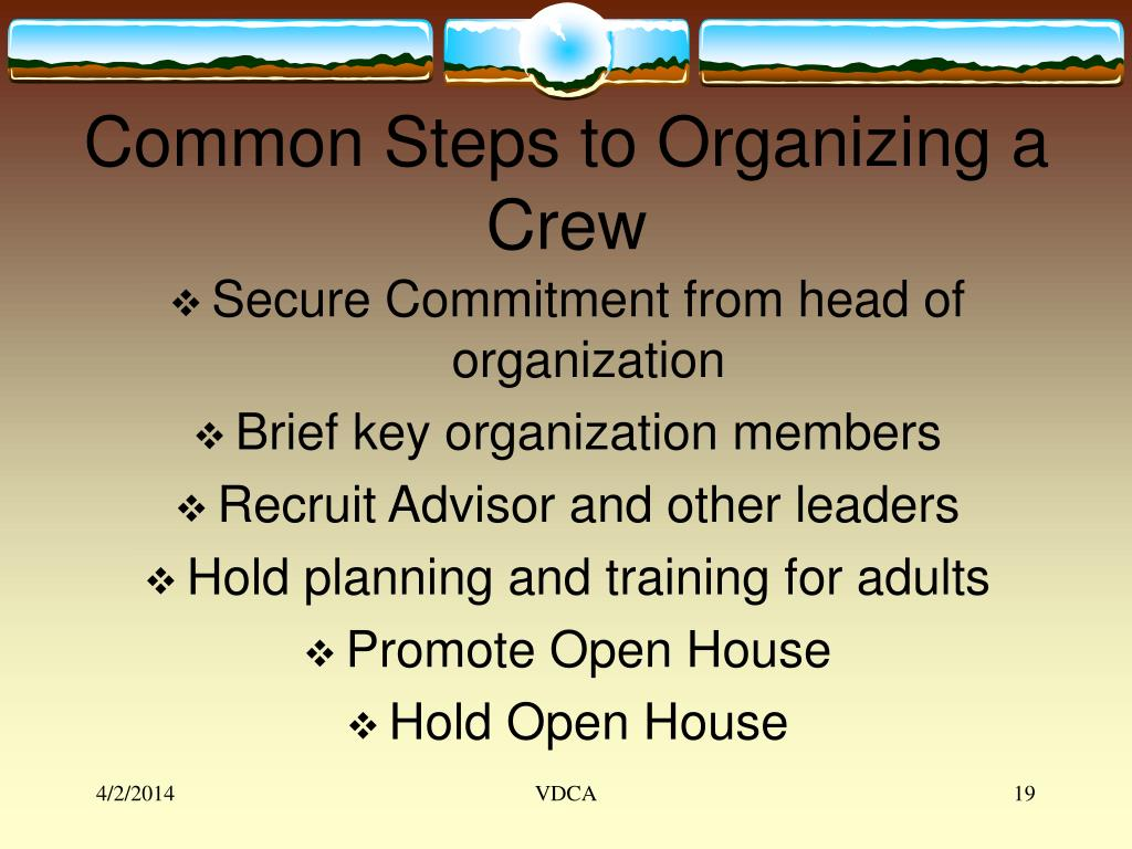 Common Steps to Organizing a Crew