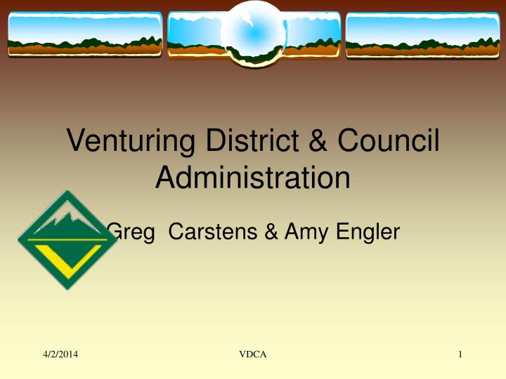 Venturing district council administration