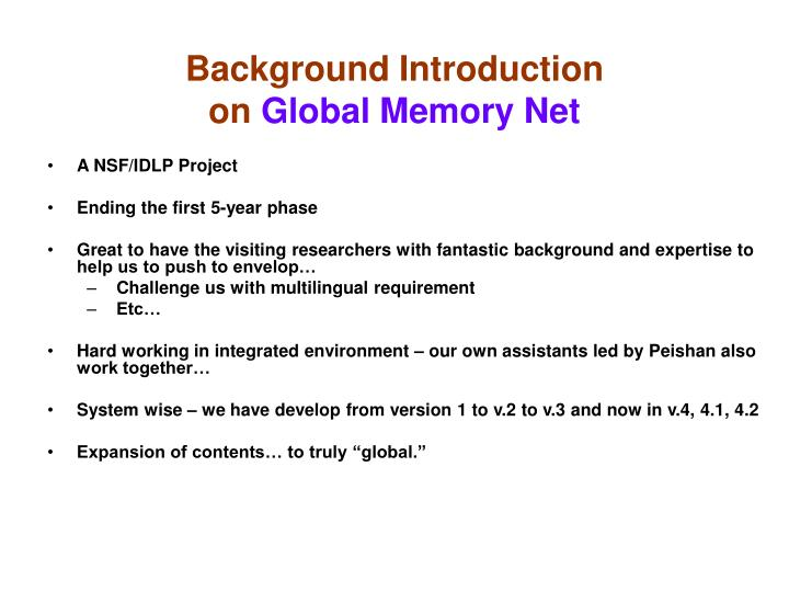 Background introduction on global memory net