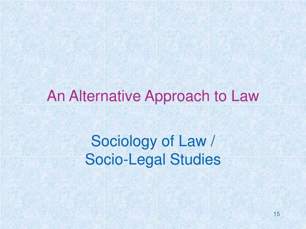 An Alternative Approach to Law