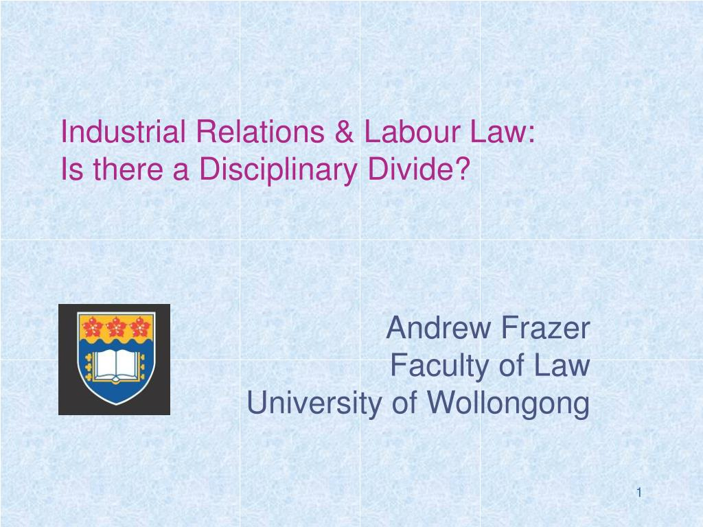 Industrial Relations & Labour Law: