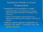 equilibrium model of island biogeography16