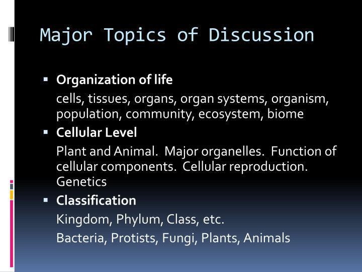 Major topics of discussion