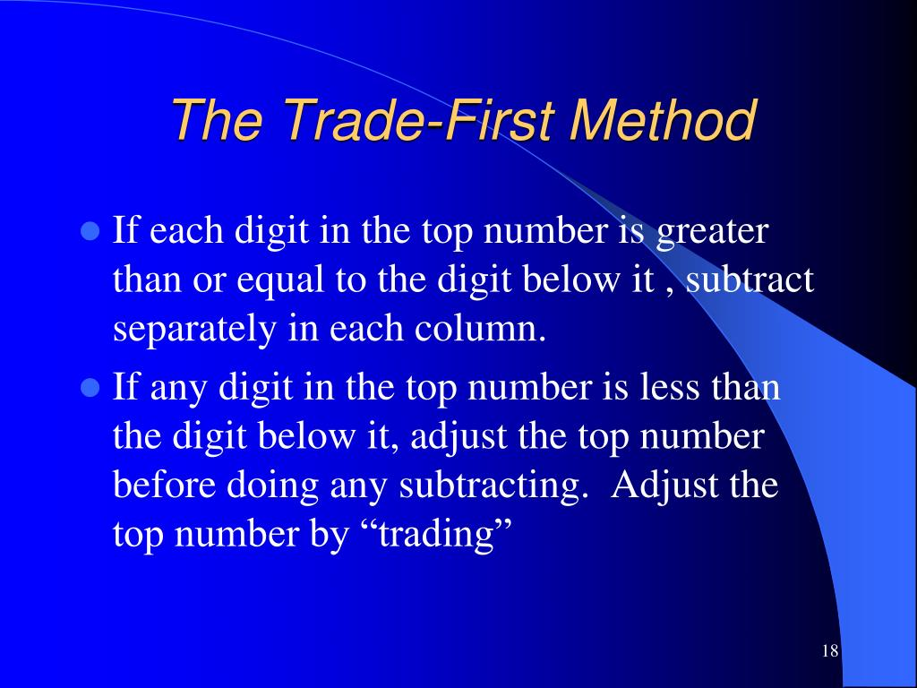 The Trade-First Method