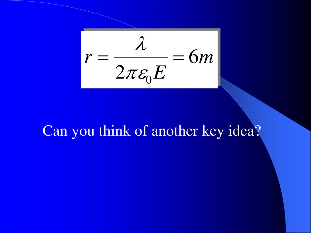 Can you think of another key idea?