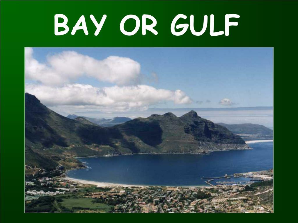 BAY OR GULF