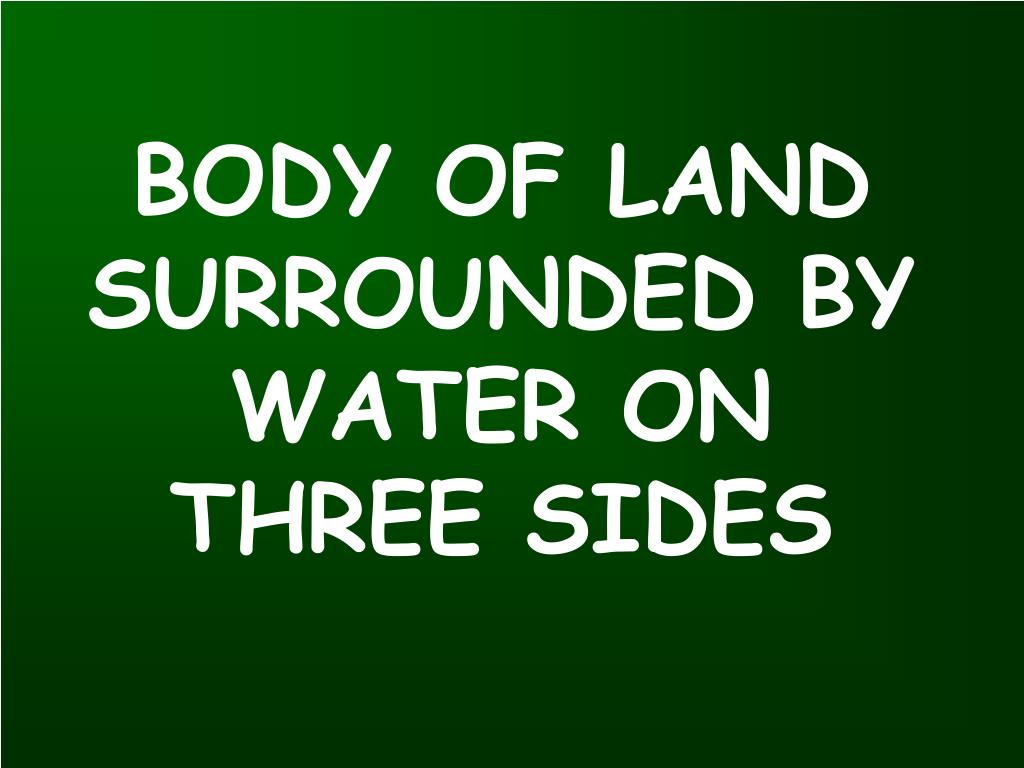 BODY OF LAND