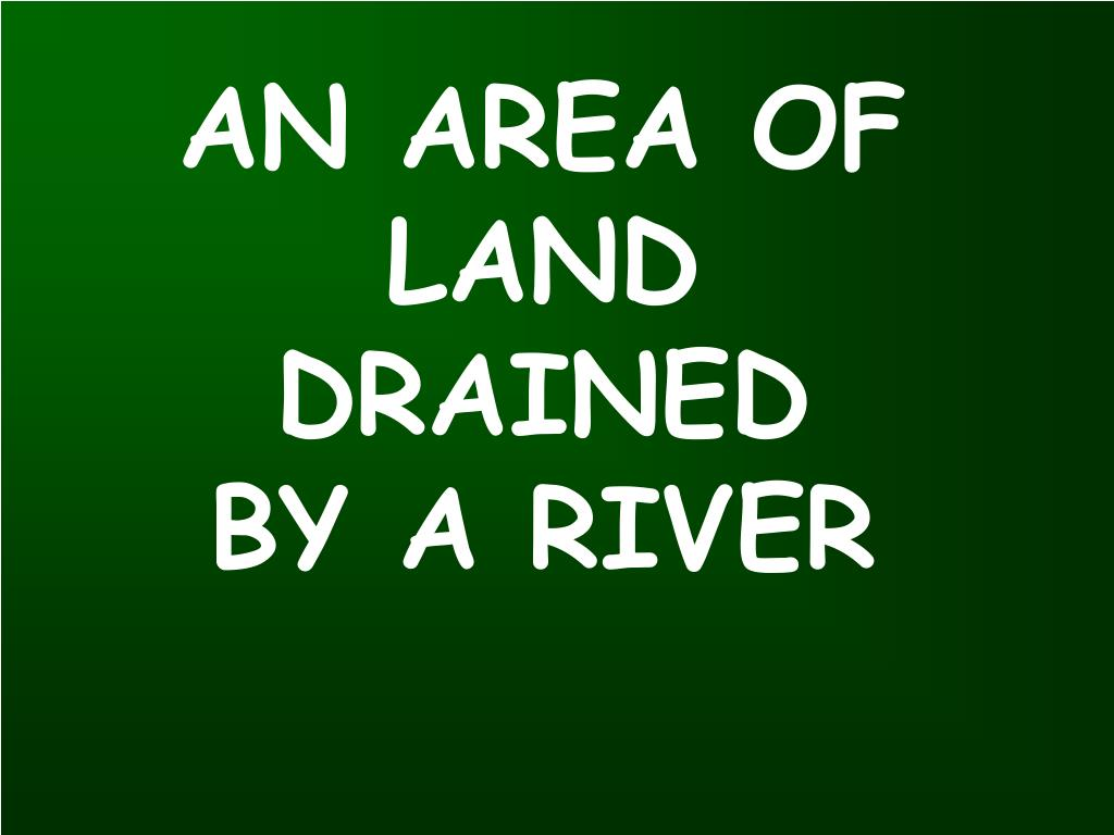 AN AREA OF