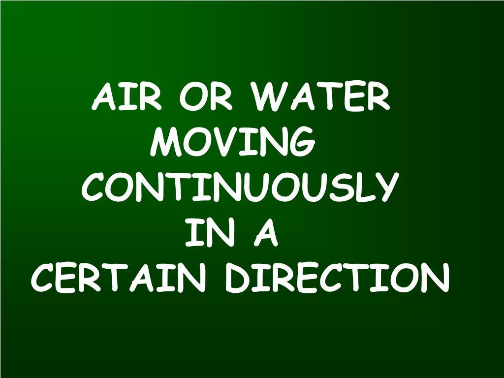 AIR OR WATER