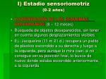i estadio sensoriomotriz 0 2 a os10