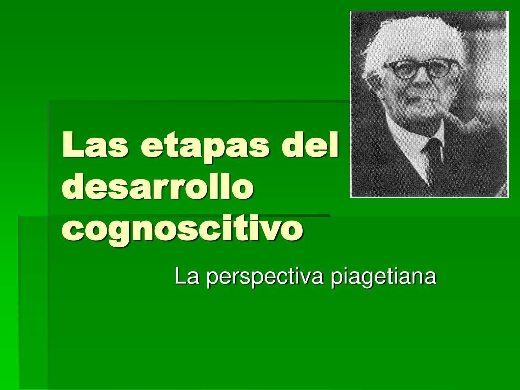 las etapas del desarrollo cognoscitivo
