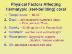 physical factors affecting hermatypic reef building coral