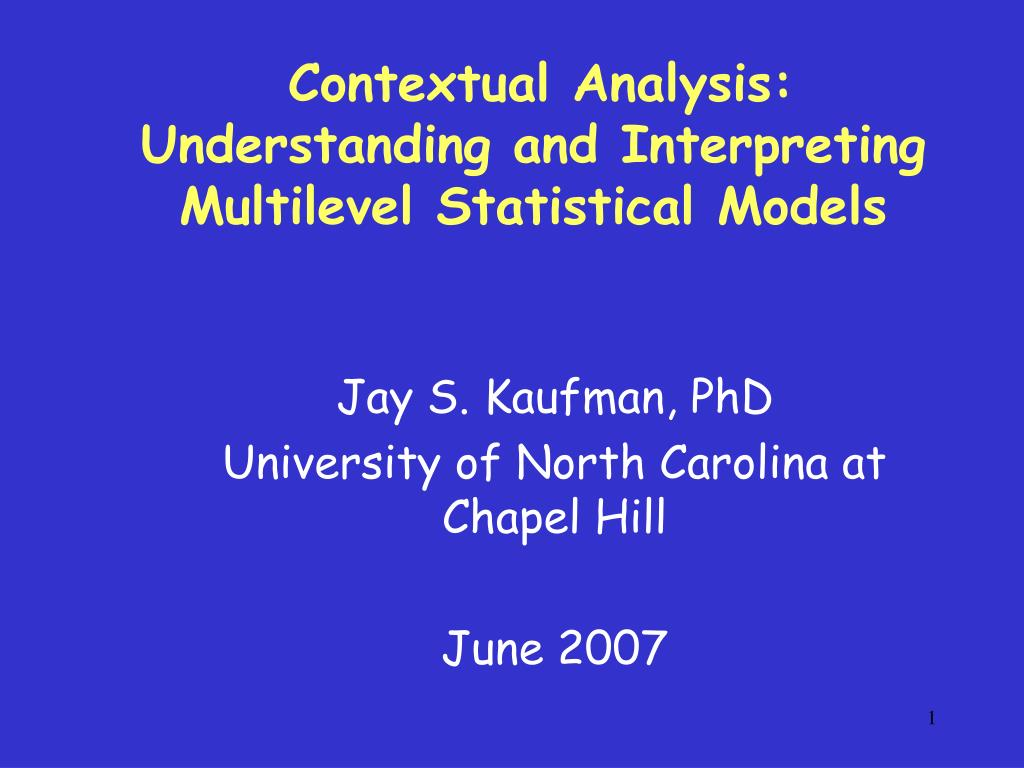 contextual analysis understanding and interpreting multilevel statistical models l.