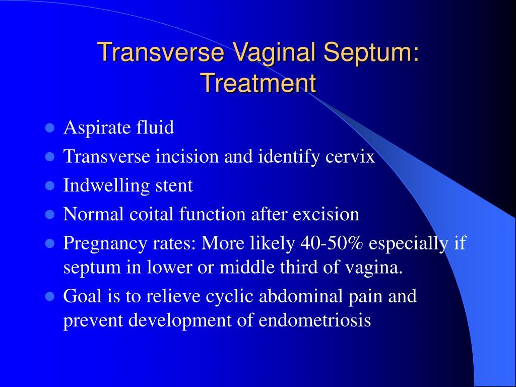Transverse Vaginal Septum: Treatment