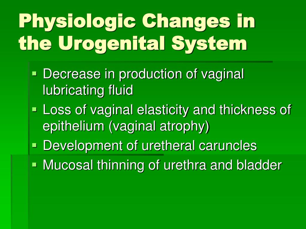 Physiologic Changes in the Urogenital System
