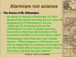 alarmism not science19