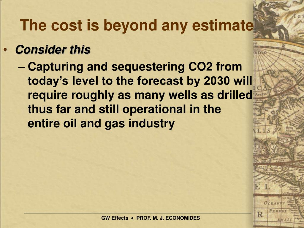 The cost is beyond any estimate