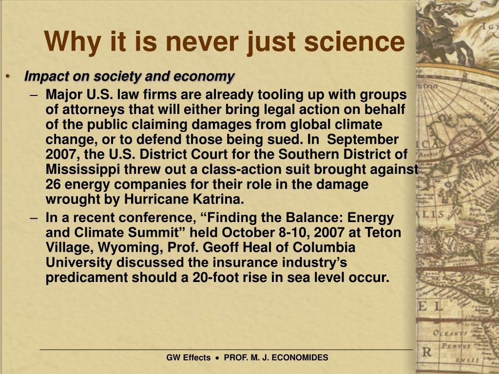 Why it is never just science