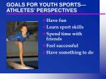 goals for youth sports athletes perspectives