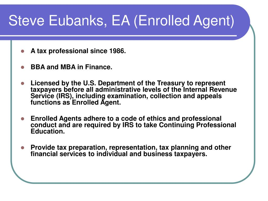 Steve Eubanks, EA (Enrolled Agent)