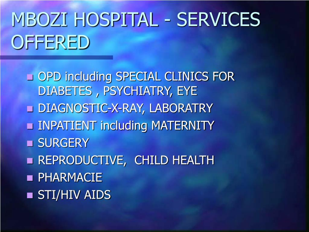 MBOZI HOSPITAL - SERVICES OFFERED