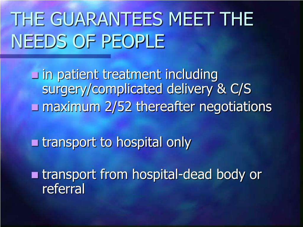 THE GUARANTEES MEET THE NEEDS OF PEOPLE