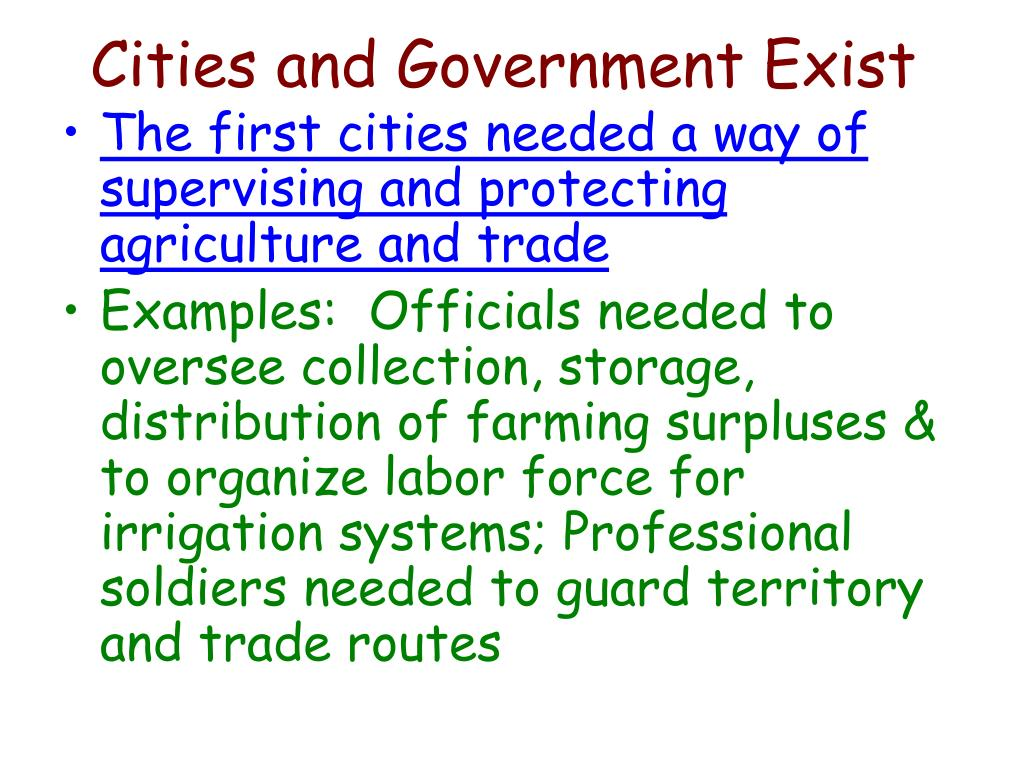 Cities and Government Exist