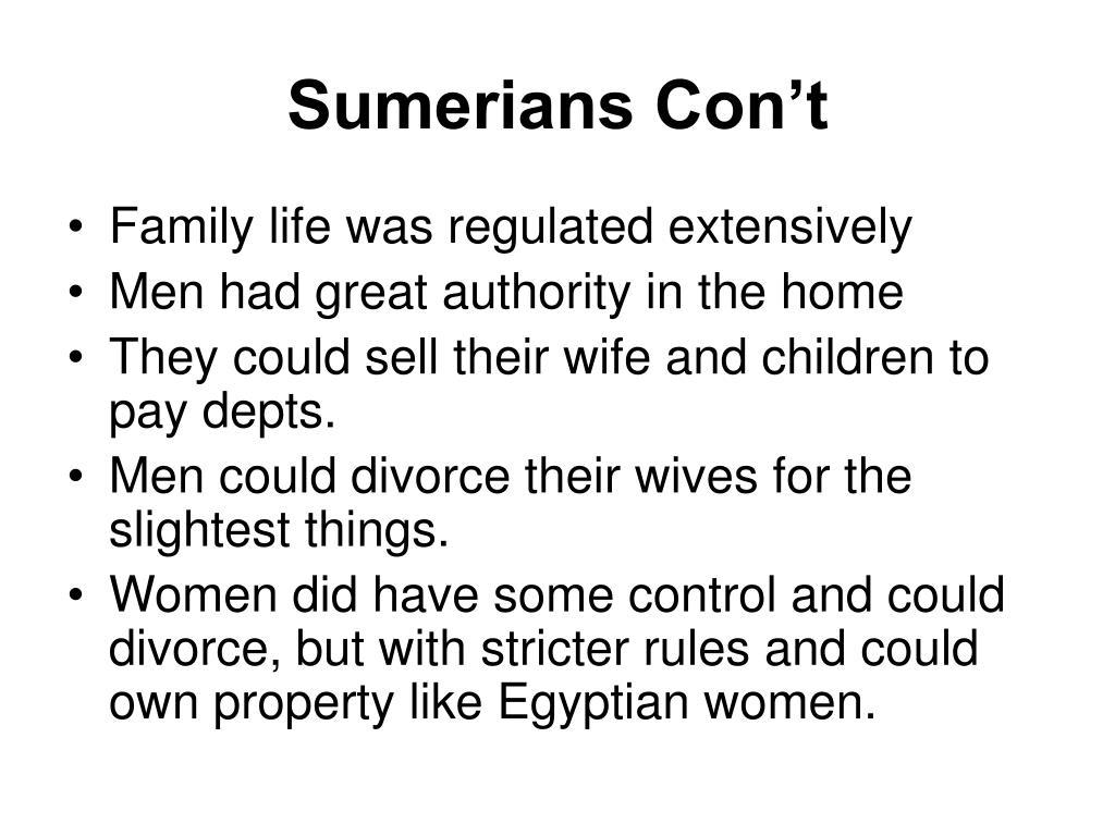 Sumerians Con't