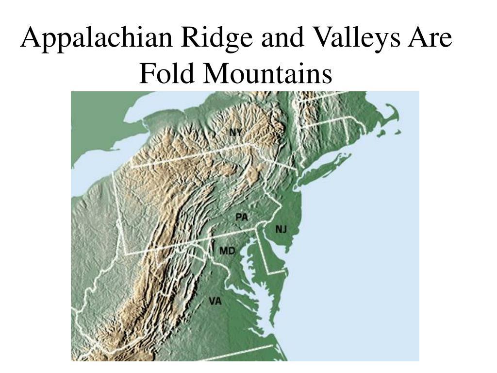 Appalachian Ridge and Valleys Are Fold Mountains