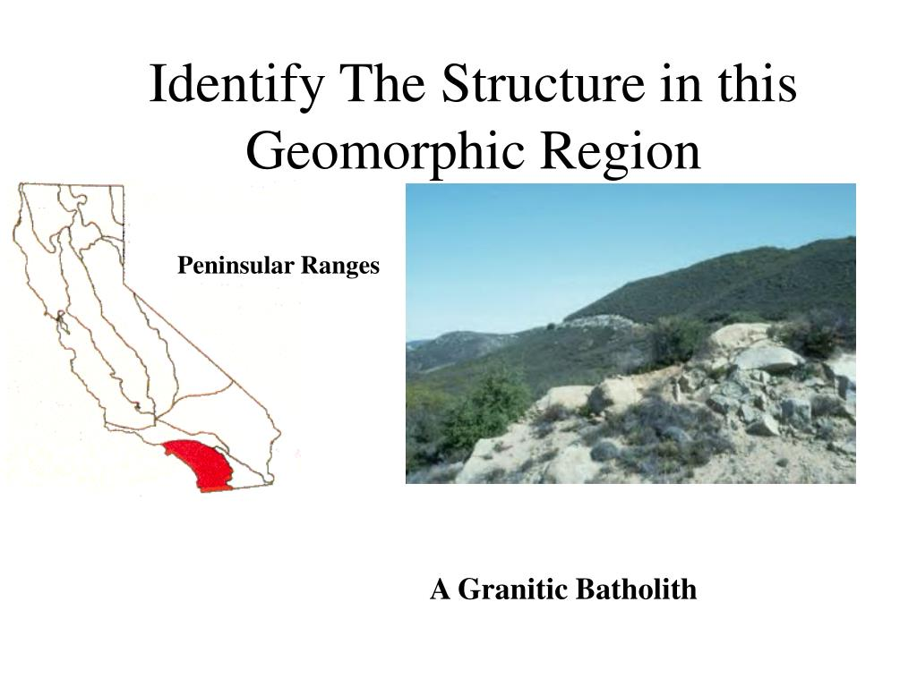 Identify The Structure in this  Geomorphic Region