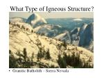 what type of igneous structure