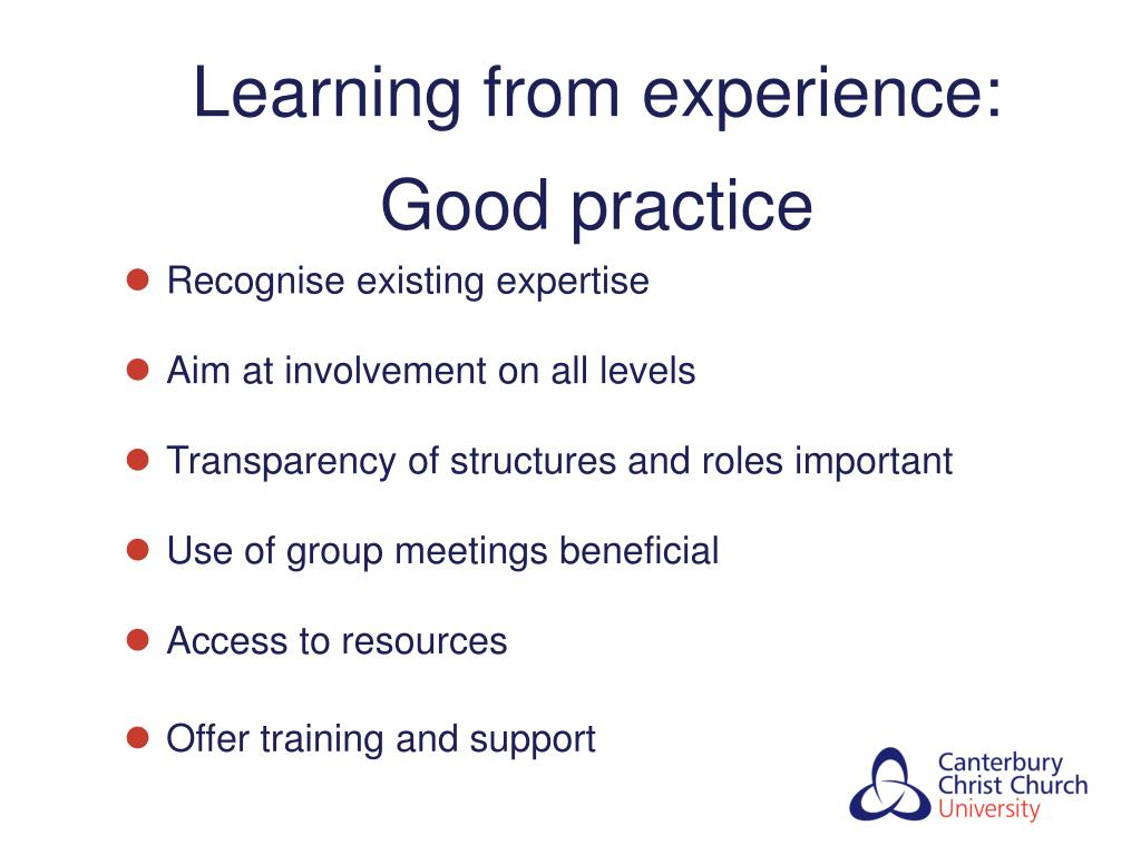 Learning from experience:  Good practice