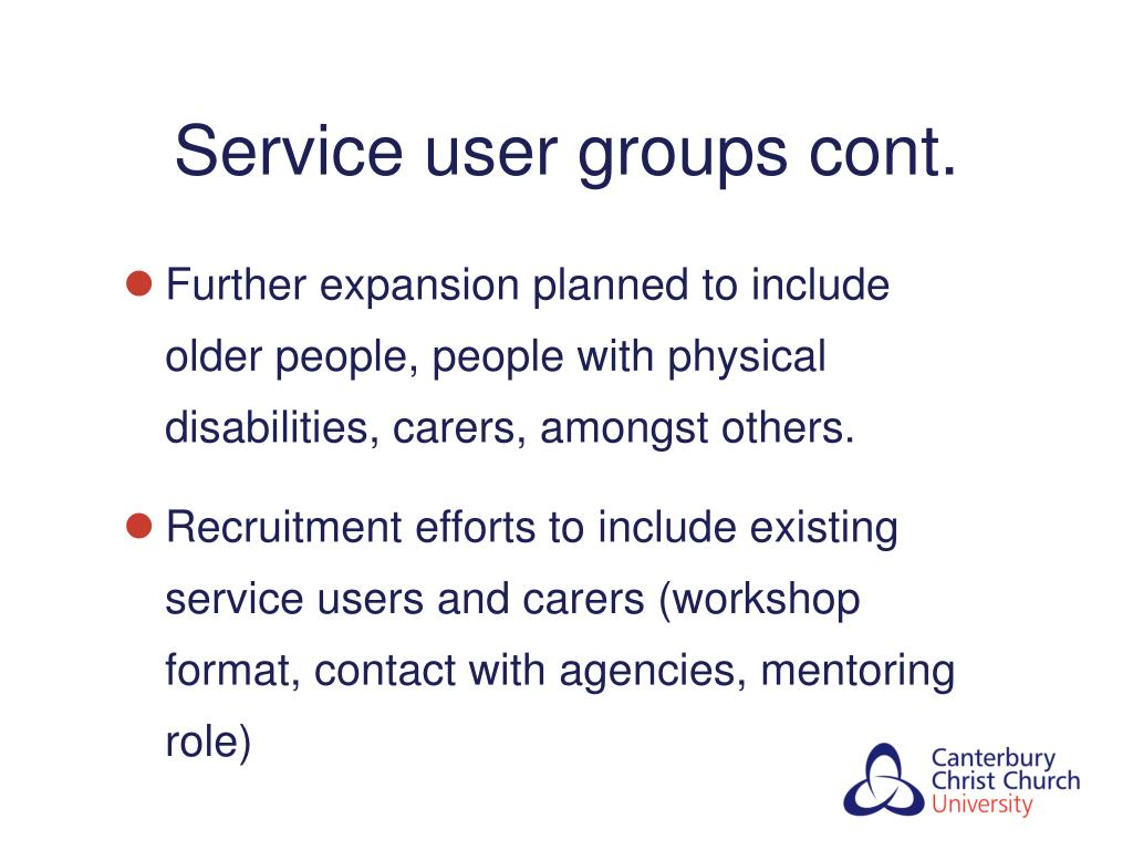 Service user groups cont.