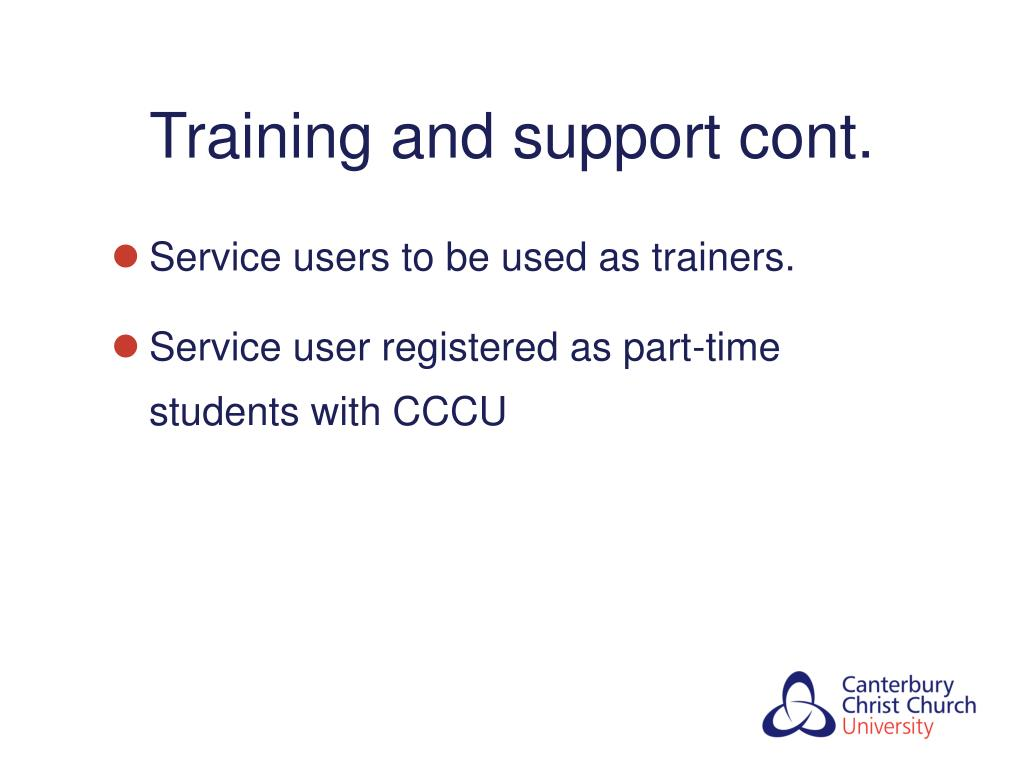 Training and support cont.