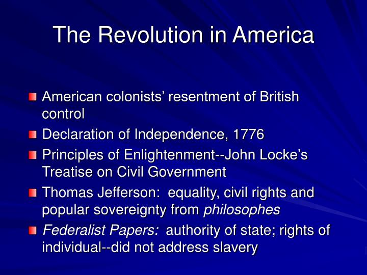 slavery and the declaration of independence for the american revolution essay The anti-slavery clause in jefferson's draft of the declaration of independence, 1776 in june 1776, the united states and britain had been at war for over a year, and the second continental congress was nearing agreement to issue a formal declaration of independence.
