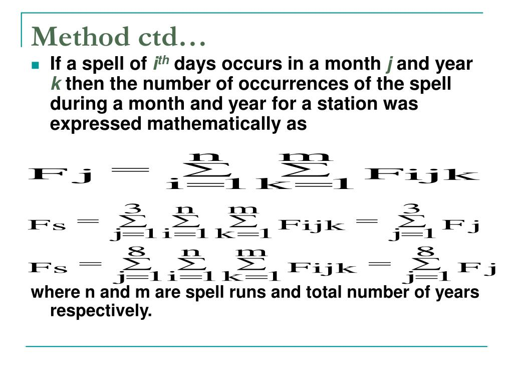 Method ctd…
