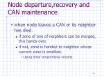 node departure recovery and can maintenance