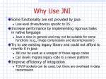 why use jni