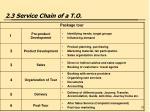 2 3 service chain of a t o
