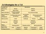 2 6 strategies for a t o