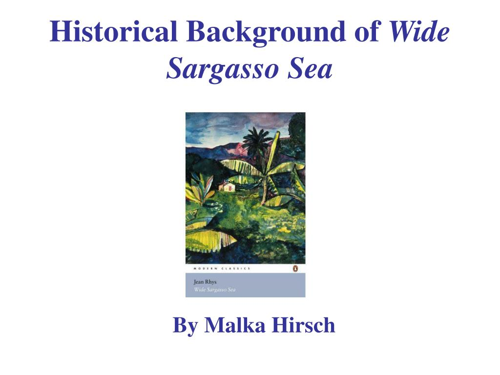 historical background of wide sargasso sea l.