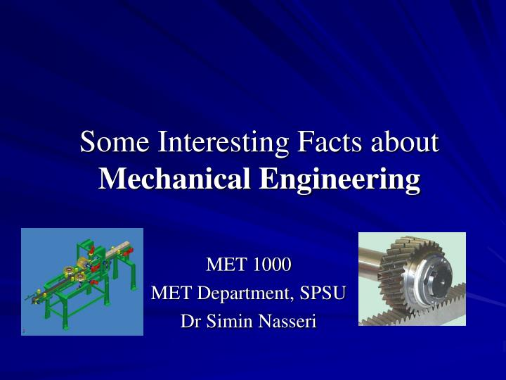 some interesting facts about mechanical engineering n.