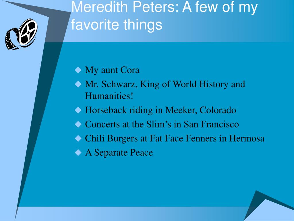Meredith Peters: A few of my favorite things