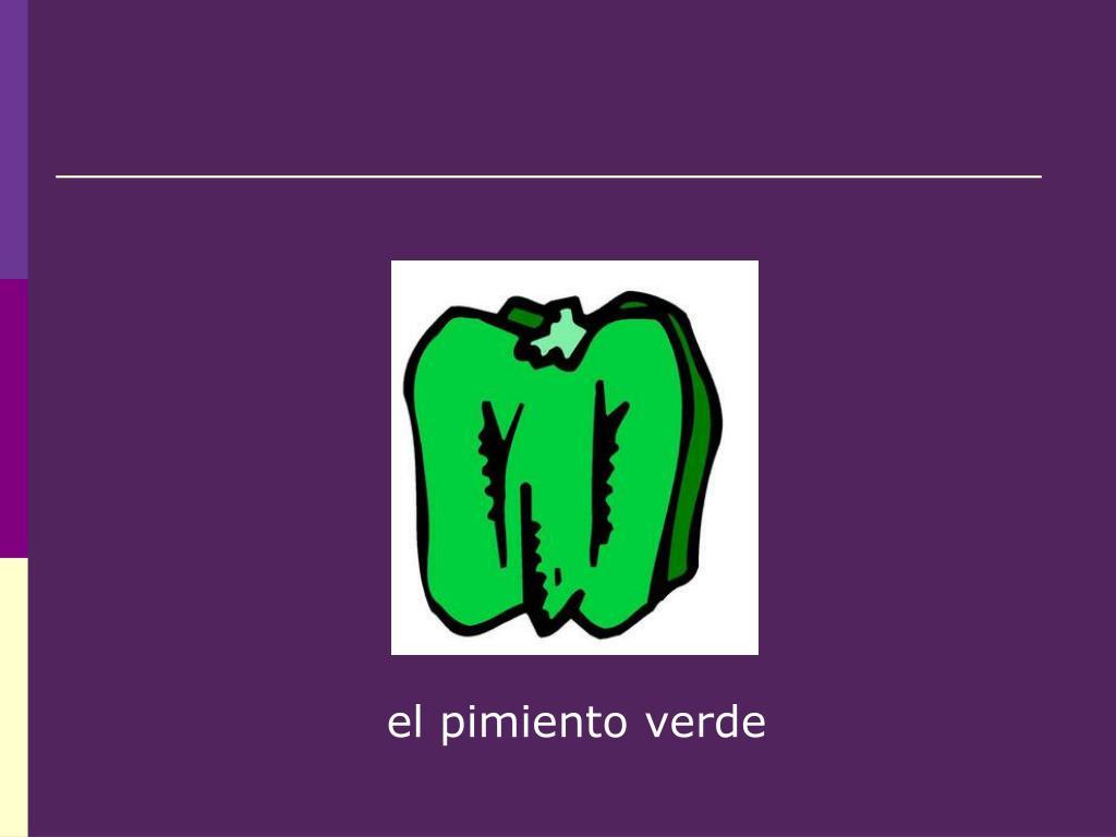 el pimiento verde